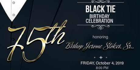 Bishop Jerome Stokes' 75th Birthday Celebration tickets