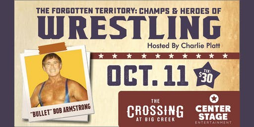 Champs & Heroes of Wrestling's Forgotten Territory: Bob Armstrong
