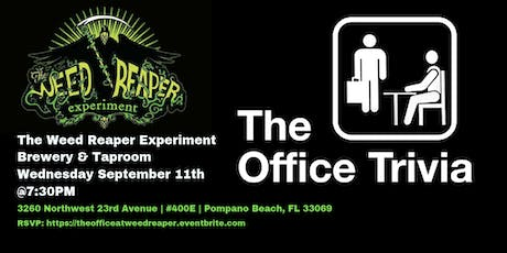 The Office Trivia at The Weed Reaper Experiment tickets