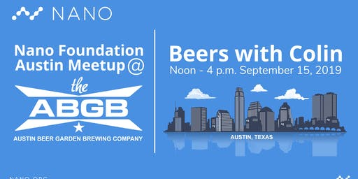 Nano Foundation Austin Meetup: Beers with Colin