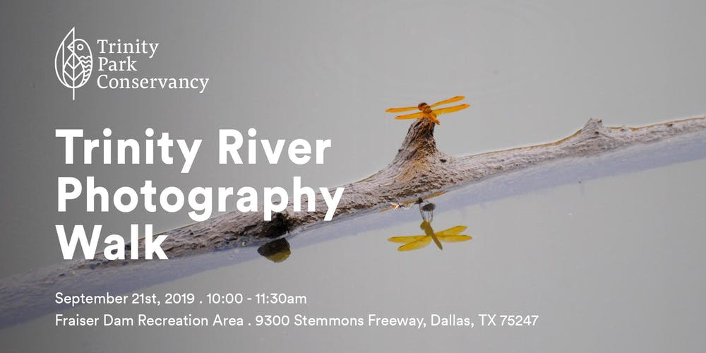 Trinity River Photography Walk Tickets, Sat, Sep 21, 2019 at