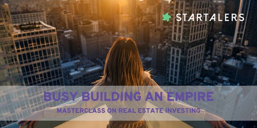 Building an empire - masterclass on real estate investing