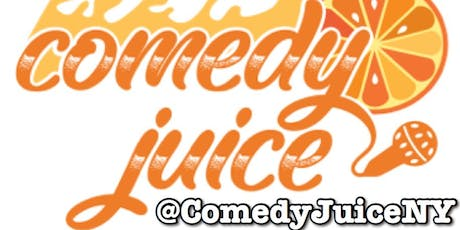 FREE ADMISSION - Comedy Juice @ Gotham Comedy Club - Tues Aug 20th @ 9:30pm tickets