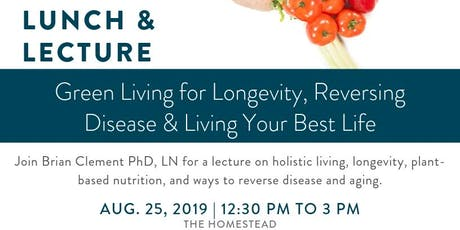 Lunch & Lecture on Longevity, Reversing Disease & Living Your Best Life tickets