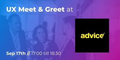 UX Meet & Greet at Advice