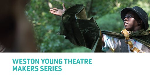 Weston Young Theatre Makers Series: Drama Makers (Ages 7-10)