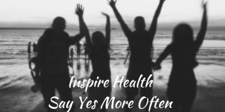 Living on Purpose ~ Inspire Health Say Yes More Often tickets