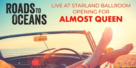 Roads to Oceans at Starland Ballroom opening for Almost Queen. tickets