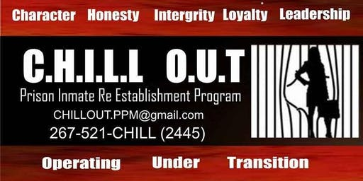 CHILL OUT Prison Inmate Re Establishment Program Orientation- Cycle 19