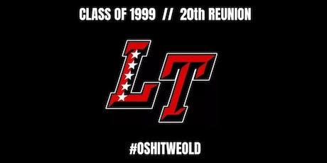 Official 20th Reunion - LTHS Class of 1999 tickets