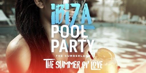 Ibiza Pool Party - The Summer of Love