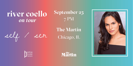 River Coello at The Martin - self/ser Book Launch Event tickets