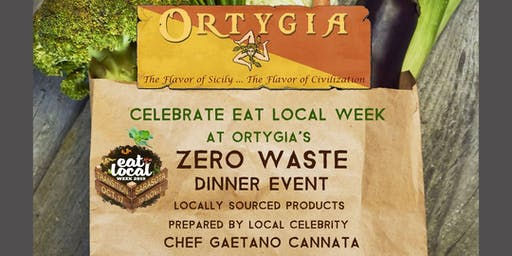 Ortygia Restaurant's ZERO WASTE Dinner