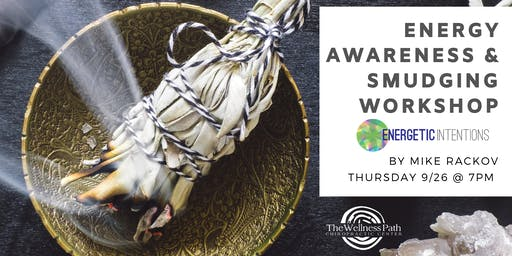 Energy Awareness and Smudging Workshop