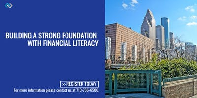 Building a Strong Foundation with Financial Literacy