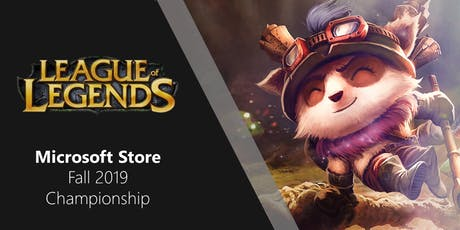 Microsoft Store Fall Championship ft. League of Legends - Local Qualifier tickets