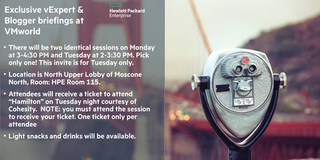 HPE briefing for vExperts and bloggers at VMworld (Tuesday 8/27) tickets