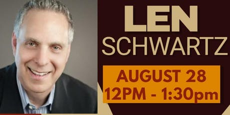 KW Realty Partners hosts Top Producer Len Schwartz! August 28 at Noon! tickets