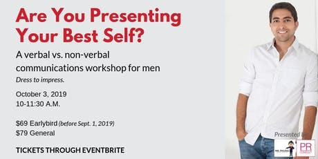 Are You Presenting Your Best Self? tickets