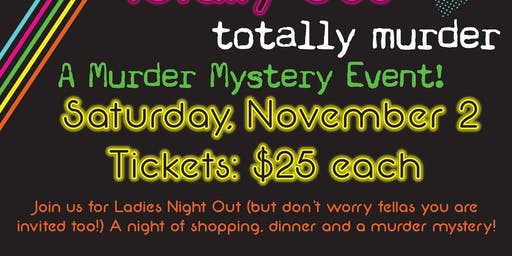 Murder Mystery Dinner & Ladies Night Out