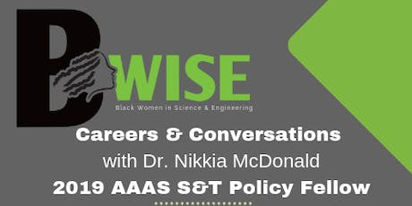 "Black Women in Science and Engineering Presents...""Careers and Conversations"" with Dr. Nikkia McDonald tickets"