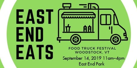 East End Eats- Food Truck Heaven! tickets