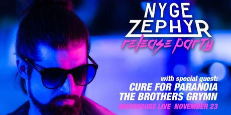 NYGE ZEPHYR RELEASE PARTY tickets
