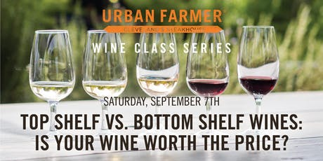Top Shelf vs. Bottom Shelf Wines tickets