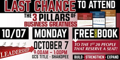 3 PILLARS OF BUSINESS GREATNESS // October 7th // by GCS Title