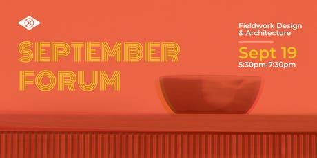 IIDA Oregon Chapter - 2019 September Forum_Tickets tickets