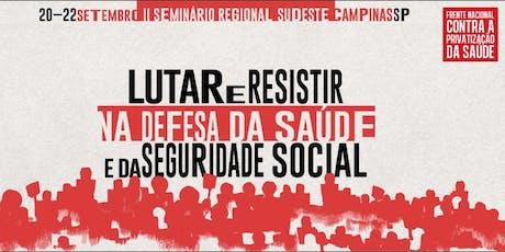 II Seminário Regional Sudeste - Frente Nac. Contra a Privatização da Saúde ingressos