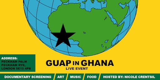 GUAP IN GHANA - LIVE EVENT
