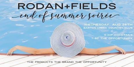 Rodan+Fields: End of Summer Soirée tickets
