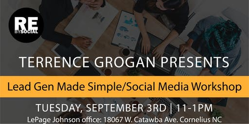 AGENT TRAINING: Lead Generation Made Simple/Social Media Workshop with Terrence Grogan