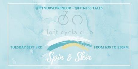 Spin & Skin @ Loft Cycle Club tickets