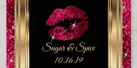 Sugar & Spice - The Ultimate Ladies Night tickets