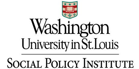 Launch of the Social Policy Institute at Washington University in St. Louis tickets