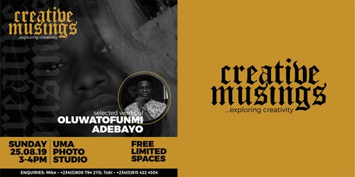CREATIVE MUSINGS...selected works of OluwaTofunmi Adebayo