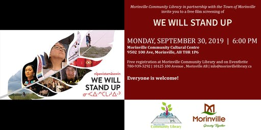 nîpawistamâsowin: We Will Stand Up - Special Screening
