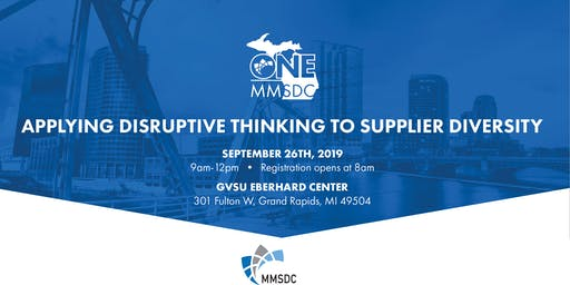 One MMSDC: Applying Disruptive Thinking to Supplier Diversity
