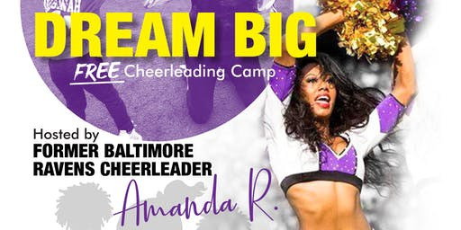 Dream Big FREE Cheer Camp hosted by Former NFL Cheerleader: Amanda R. & the Dream Team