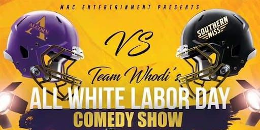 TEAM WHODI'S ALL WHITE LABOR DAY COMEDY SHOW