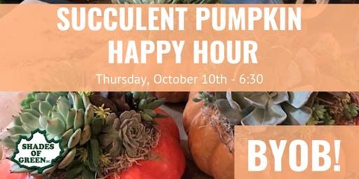 BYOB Succulent Pumpkin Happy Hour