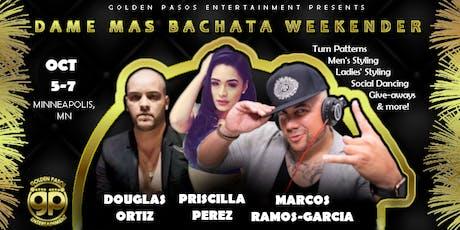 Dame Mas Bachata Weekender tickets