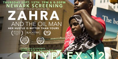 ZAHRA AND THE OIL MAN NEWARK SCREENING