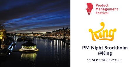 Product Management Night Stockholm @King tickets