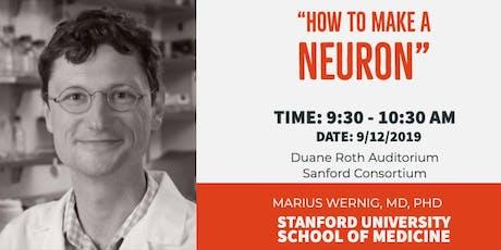 SoCal Stem Cell Seminar Series' September Speaker: Marius Wernig, MD, PhD tickets