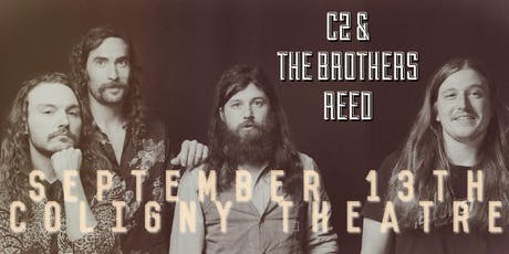 C2 & The Brothers Reed live at Coligny Theatre tickets