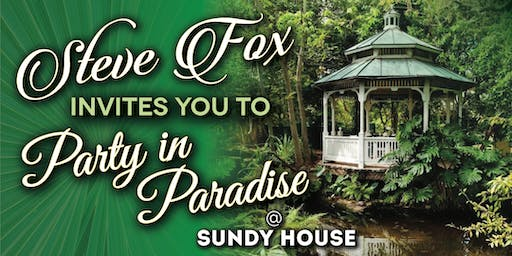 Steve Fox's Party in Paradise at Sundy House in Delray Beach!