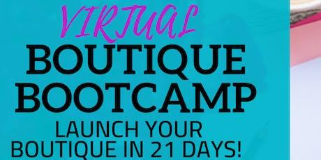 Boutique BootCamp Virtual Class tickets